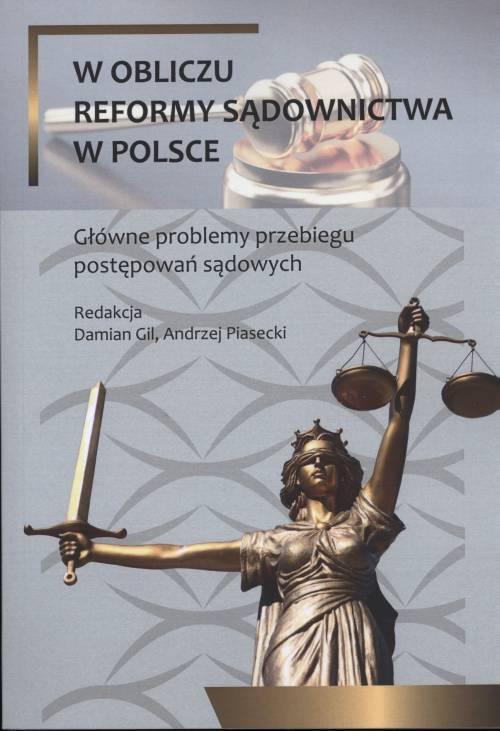 W obliczu reformy sądownictwa w - okładka książki