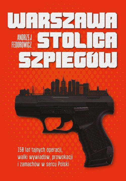 Warszawa stolica szpiegów. 150 - okładka książki