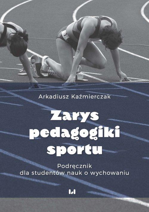 Zarys pedagogiki sportu. Podręcznik - okładka podręcznika