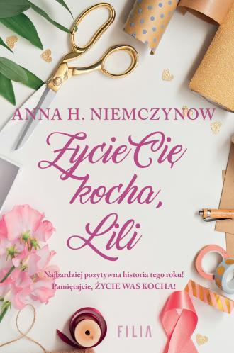 Życie cię kocha Lili - okładka książki