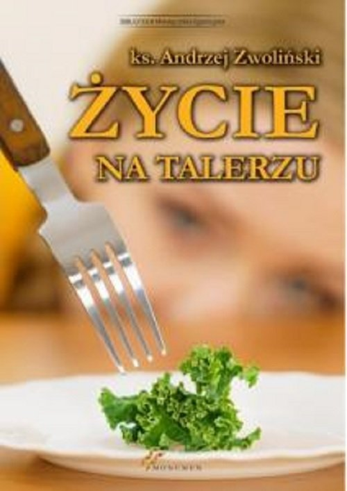 Życie na talerzu - okładka książki