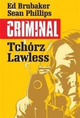 Criminal. Tom 1. Tchórz Lawless - okładka książki