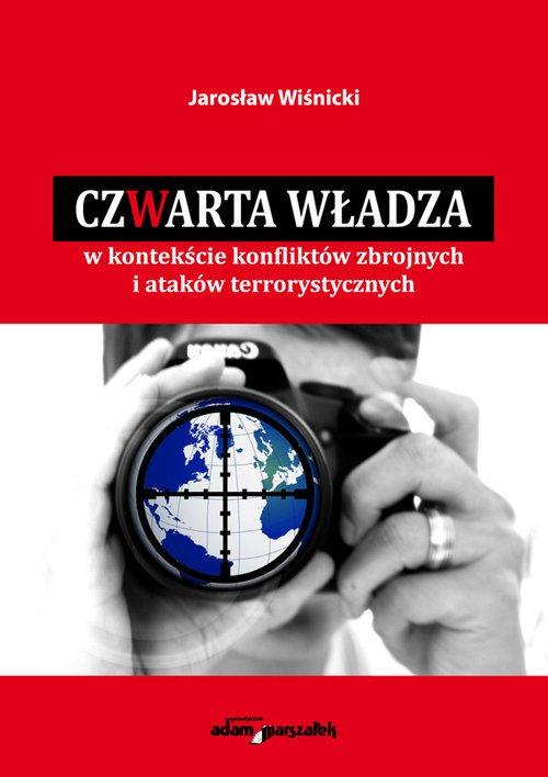 Czwarta władza w kontekście konfliktów - okładka książki