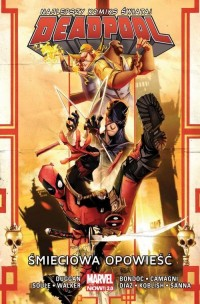 Deadpool. Tom 4. Śmieciowa opowieść - okładka książki