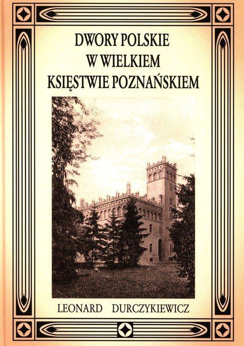 Dwory polskie w Wielkiem Księstwie - okładka książki
