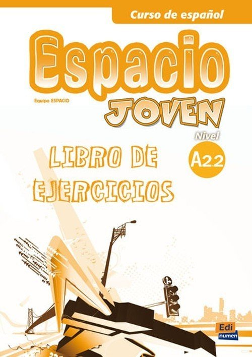 Espacio Joven A2.2 Libro de ejercicios - okładka podręcznika