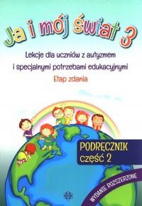 Ja i mój świat 3. Podręcznik cz. - okładka książki