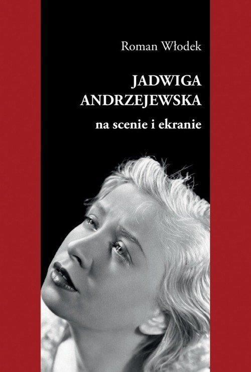 Jadwiga Andrzejewska na scenie - okładka książki