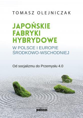 Japońskie fabryki hybrydowe w Polsce - okładka książki