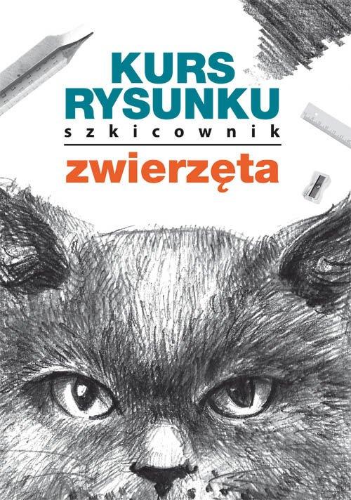 Kurs rysunku. Szkicownik. Zwierzęta - okładka książki