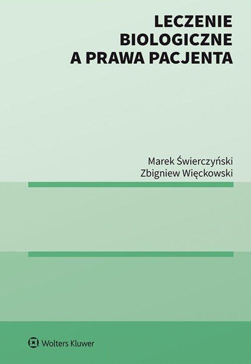 Leczenie biologiczne a prawa pacjenta - okładka książki