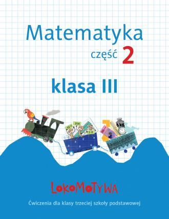 Lokomotywa 3. Matematyka. Ćwiczenia - okładka podręcznika