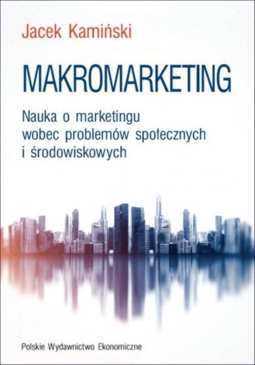 Makromarketing. Nauka o marketingu - okładka książki
