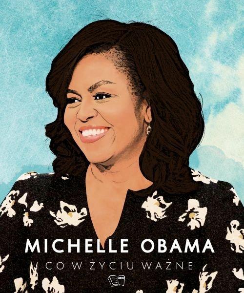 Michelle Obama Co w życiu ważne - okładka książki