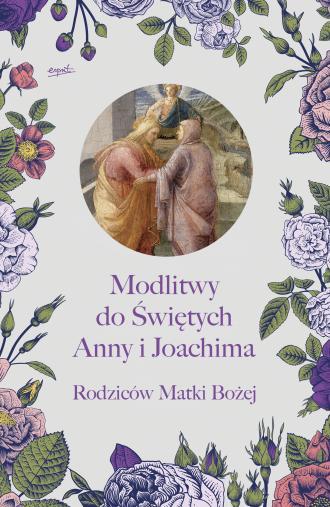 Modlitwy do Świętych Anny i Joachima, - okładka książki