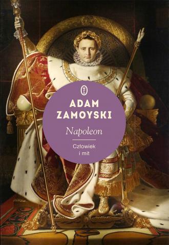 Napoleon. Człowiek i mit - okładka książki