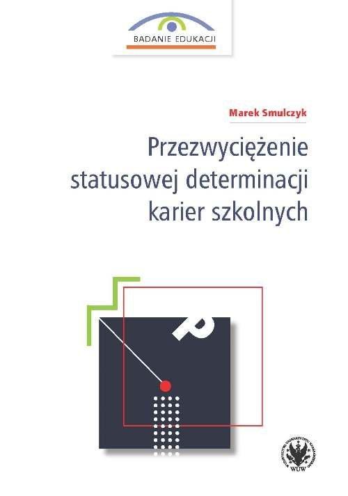 Przezwyciężenie statusowej determinacji - okładka książki