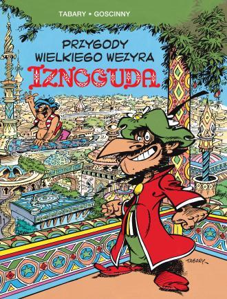 Przygody wielkiego wezyra Iznoguda. - okładka książki