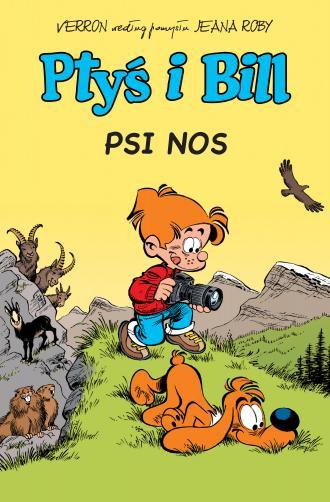 Ptyś i Bill. Tom 4. Psi nos - okładka książki