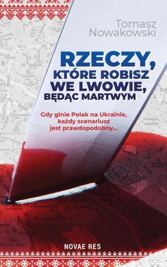 Rzeczy, które robisz we Lwowie, - okładka książki