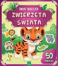 Świat naklejek Zwierzęta świata - okładka książki
