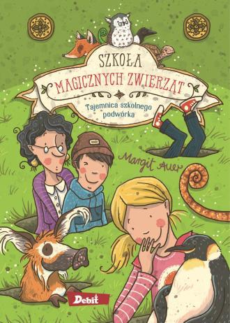 Szkoła magicznych zwierząt. Tajemnica - okładka książki