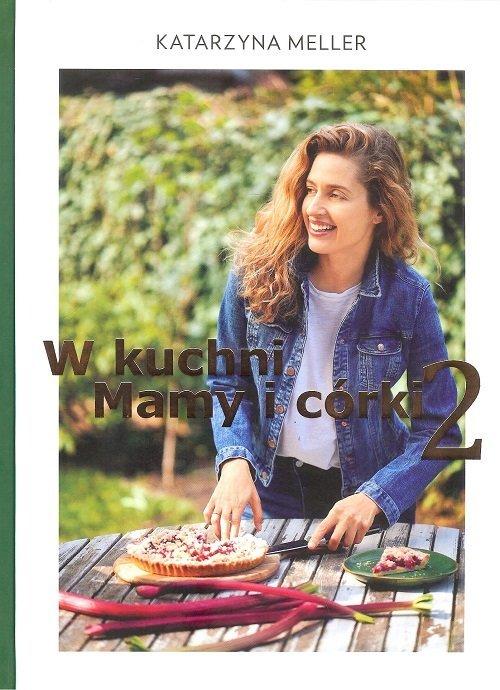 W kuchni mamy i córki 2 - okładka książki