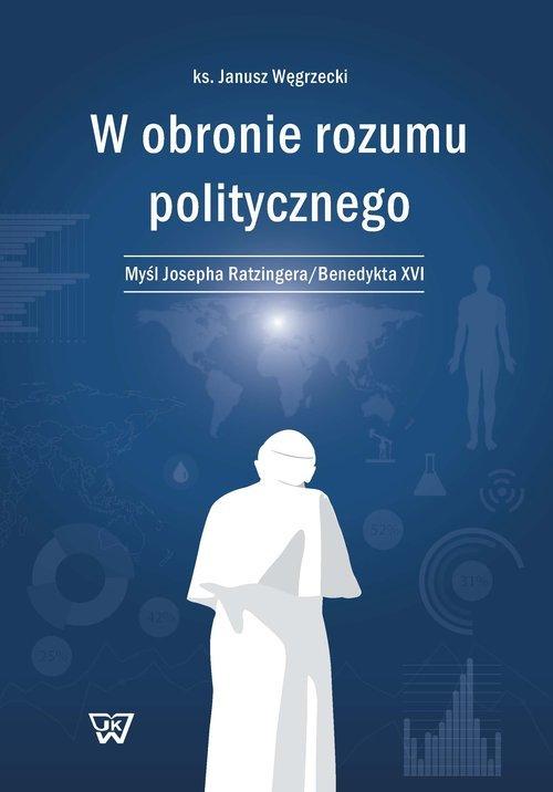 W obronie rozumu politycznego. - okładka książki