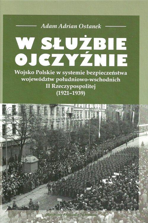 W służbie Ojczyźnie. Wojsko Polskie - okładka książki