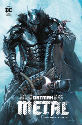 Batman Metal. Tom 3. Mroczny wszechświat - okładka książki