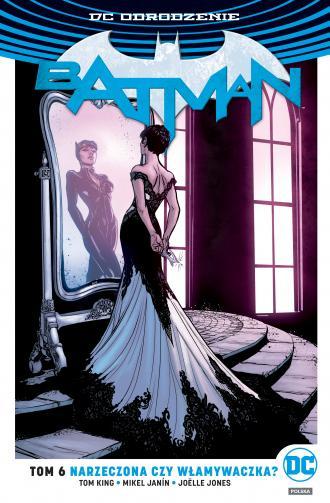 Batman. Narzeczona czy włamywaczka - okładka książki