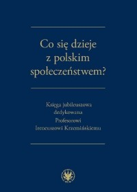 Co się dzieje z polskim społeczeństwem? - okładka książki