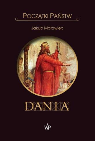 Dania. Początki państw - okładka książki