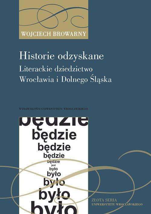 Historie odzyskane Literackie dziedzictwo - okładka książki