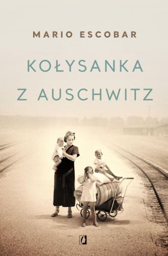 Kołysanka z Auschwitz - okładka książki