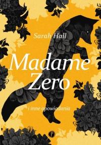 Madame Zero i inne opowiadania - okładka książki