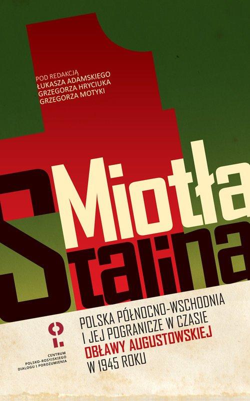 Miotła Stalina Polska Północno-Wschodnia - okładka książki