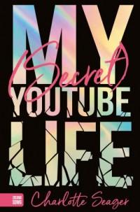 My Secret Youtube Life - okładka książki