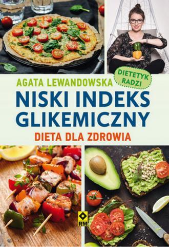 Niski indeks glikemiczny. Dieta - okładka książki