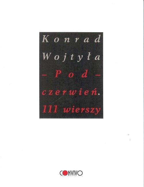 Pod czerwień. 111 wierszy - okładka książki
