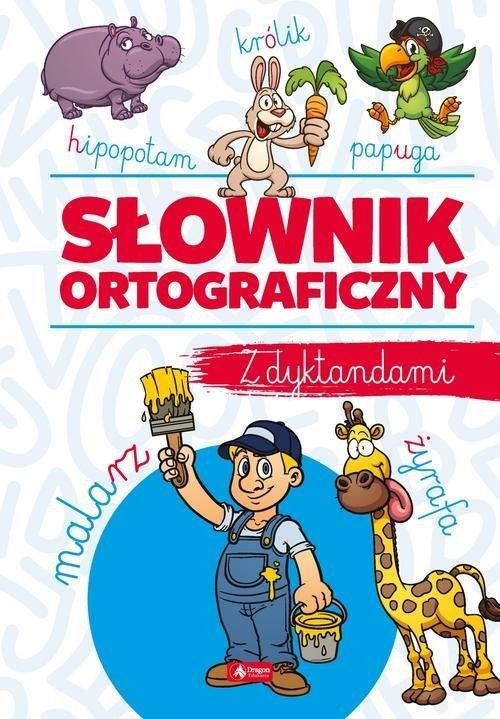 Słownik ortograficzny z dyktandami - okładka podręcznika