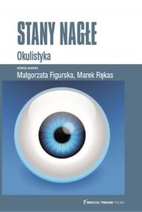 Stany Nagłe Okulistyka - okładka książki