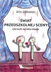 Świat przedszkolnej sceny Wierszyki - okładka książki