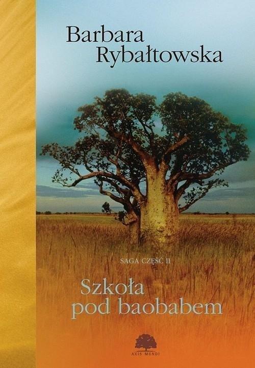 Szkoła pod baobabem. Saga cz. 2 - okładka książki