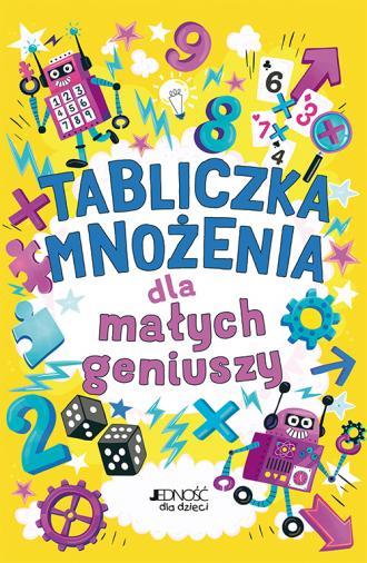 Tabliczka mnożenia dla małych geniuszy - okładka podręcznika