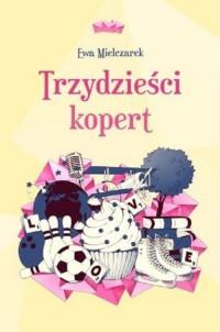 Trzydzieści kopert / Fabryka Dygresji - okładka książki