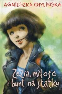 Zezia, miłość i bunt na statku - okładka książki