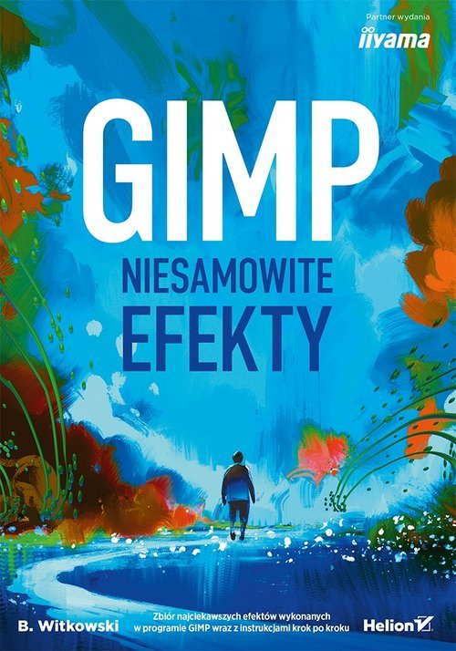 GIMP. Niesamowite efekty - okładka książki
