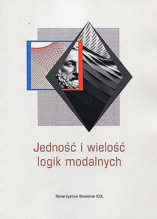 Jedność i wielość logik modalnych - okładka książki