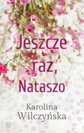Jeszcze raz, Nataszo - okładka książki